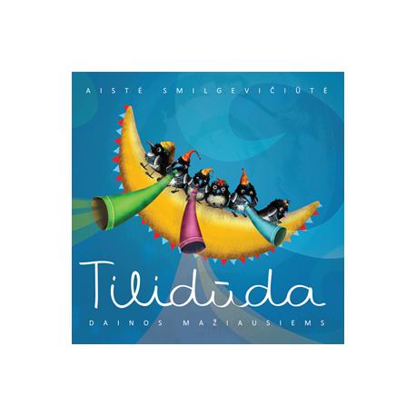 CD TILIDŪDA. DAINOS MAŽIAUSIEMS